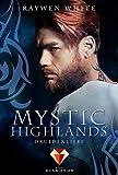 Mystic Highlands 2: Druidenliebe: Knisternde Highland-Fantasy