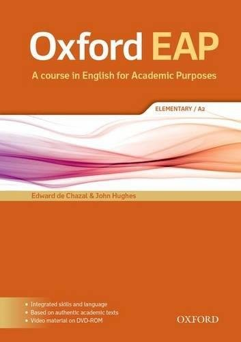 Oxford EAP: Elementary A2. Student\'s Book and DVD-ROM Pack (English for Academic Purposes)