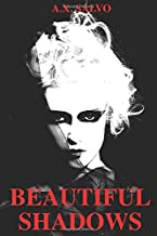 Beautiful Shadows: An illustrated anthology of dark poetry