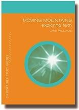 Moving Mountains: Exploring Faith