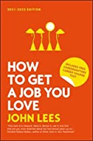 How to Get a Job You Love 2021-2022