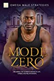 Mode Zero: Becoming the ultimate badass in life, relationships, and career (English Edition)