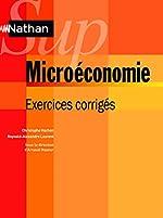 Microéconomie - Exercices corrigés de Reynald-Alexandre Laurent