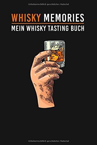 Whisky Tasting Buch: Whisky Memories - Tasting Notes für Fortgeschrittene