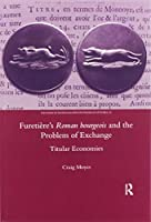 Furetiere's Roman Bourgeois and the Problem of Exchange: Titular Economies