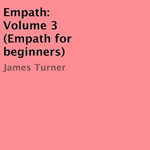 Empath: Empath for Beginners, Volume 3 cover art