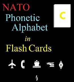Amazon Com Nato Phonetic Alphabet In Flash Cards Ebook Ross Edward Kindle Store