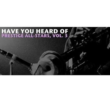 Have You Heard of Prestige All-Stars, Vol. 3