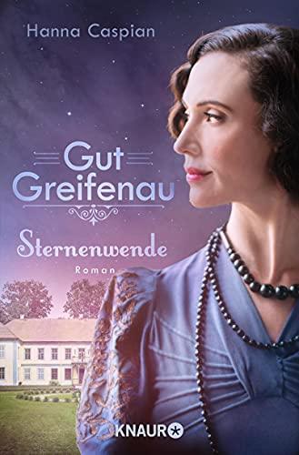 Buchseite und Rezensionen zu 'Gut Greifenau - Sternenwende' von Hanna Caspian