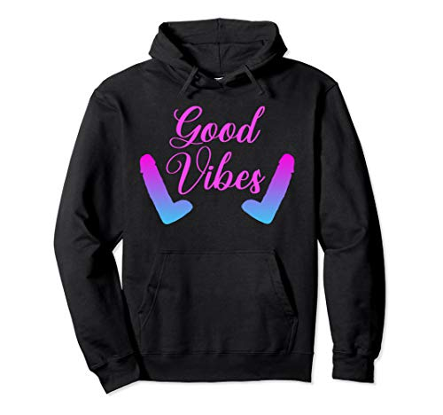 Good Vibes Rabbit Sex Toys Dildo Vibrators Penis Sexy Play Pullover Hoodie