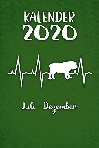 Kalender 2020: Grüner Tageskalender Englische Bulldogge Herzschlag Hunde 2. Halbjahr Juli Dezember ca DIN A5 weiß über 190 Seiten
