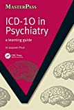 ICD 10 in Psychiatry: A Learning Guide (English Edition)