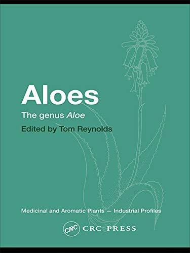 Aloes: The genus Aloe (Medicinal and...