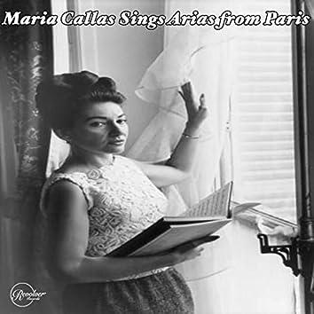 Maria Callas Sings Arias from Paris (feat. Orchestre National de la Radiodiffusion Francaise)