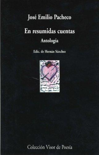 En resumidas cuentas: Antología: 540 (Visor de Poesía)