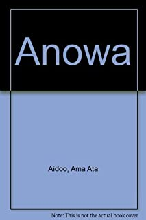 Anowa by Aidoo, Ama Ata (February 16, 1970) Paperback