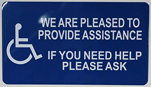 we are Pleased to Provide Assistance if You Need Help Please Ask Signs (White/Blue,Aluminium, 4x7, Double Sided Tape)-The Pour Tous Blue LINE