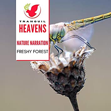Nature Narration - Freshy Forest