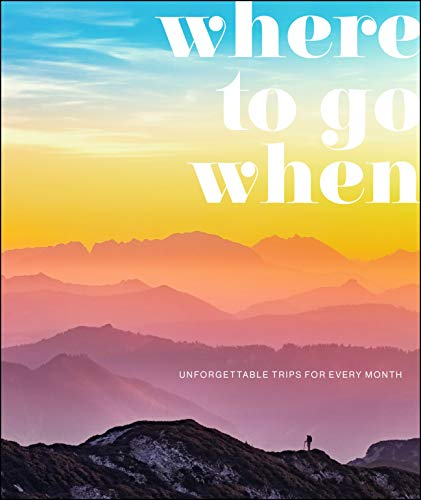 Where To Go When:...
