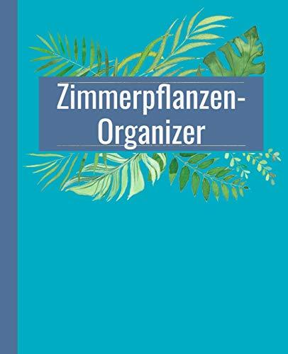 Zimmerpflanzen-Organizer für 50 Pflanzen: Praktisches Format: 19,05 x 23,5 cm. 206 Seiten (4 Seiten pro Pflanze). Türkis-blaue Ausgabe