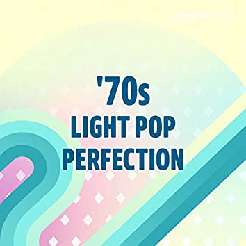 '70s Light Pop Perfection