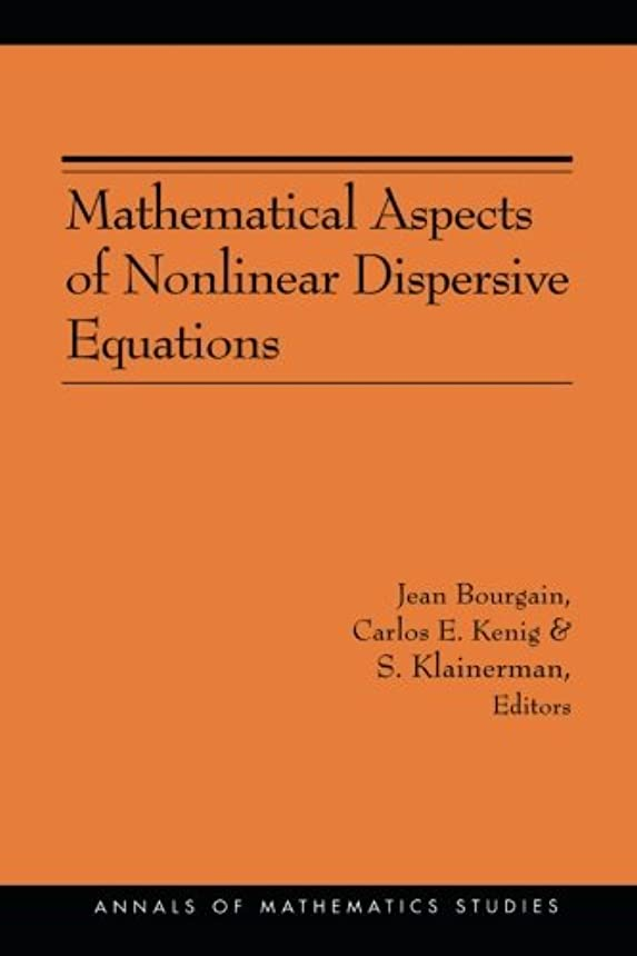 投資する重要な地球Mathematical Aspects of Nonlinear Dispersive Equations (Annals of Mathematics Studies)