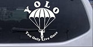 Rad Dezigns YOLO You Only Live Once Skydiving Sports Car Window Wall Laptop Decal Sticker - White 6in X 5.3in