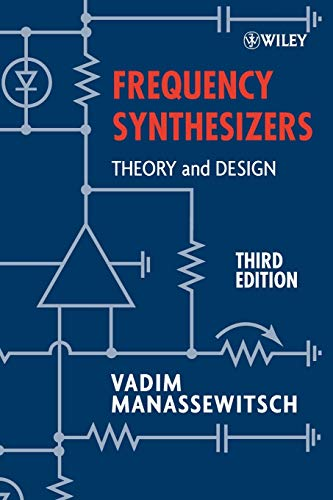 Frequency Synthesizers: Theory and Design, 3rd Edition