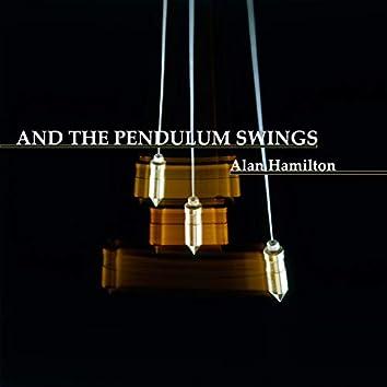 And the Pendulum Swings
