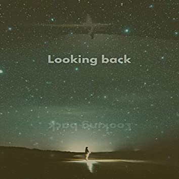 Looking Back