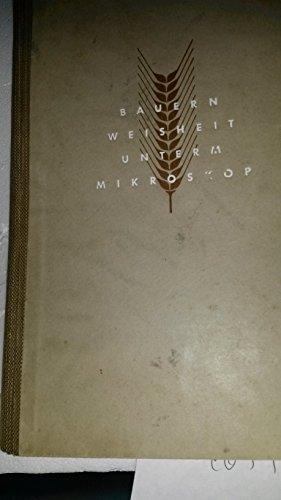 HAHN, C. D., Bauernweisheit unterm Mikroskop.