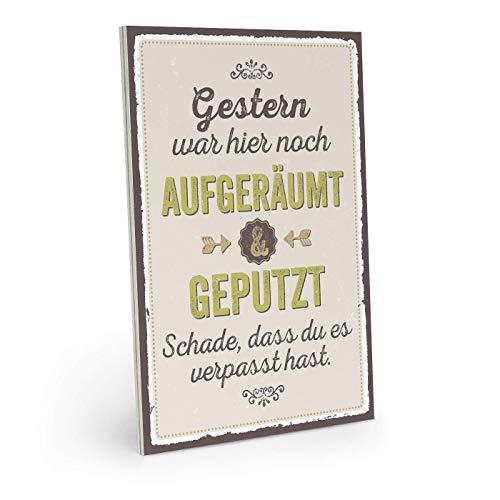 Holzschild mit Spruch - GESTERN WAR Hier NOCH AUFGERÄUMT & GEPUTZT - Vintage Shabby Deko-Wandbild/Türschild 19 x 28 cm Mit Hanfseil