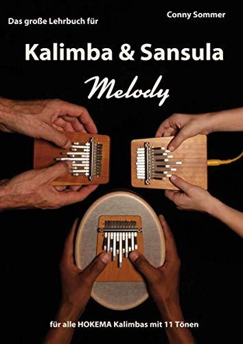 Das Große Lehrbuch für Kalimba & Sansula Melody