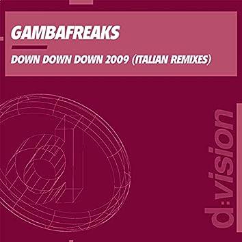 Down Down Down 2009 (Italian Remixes)