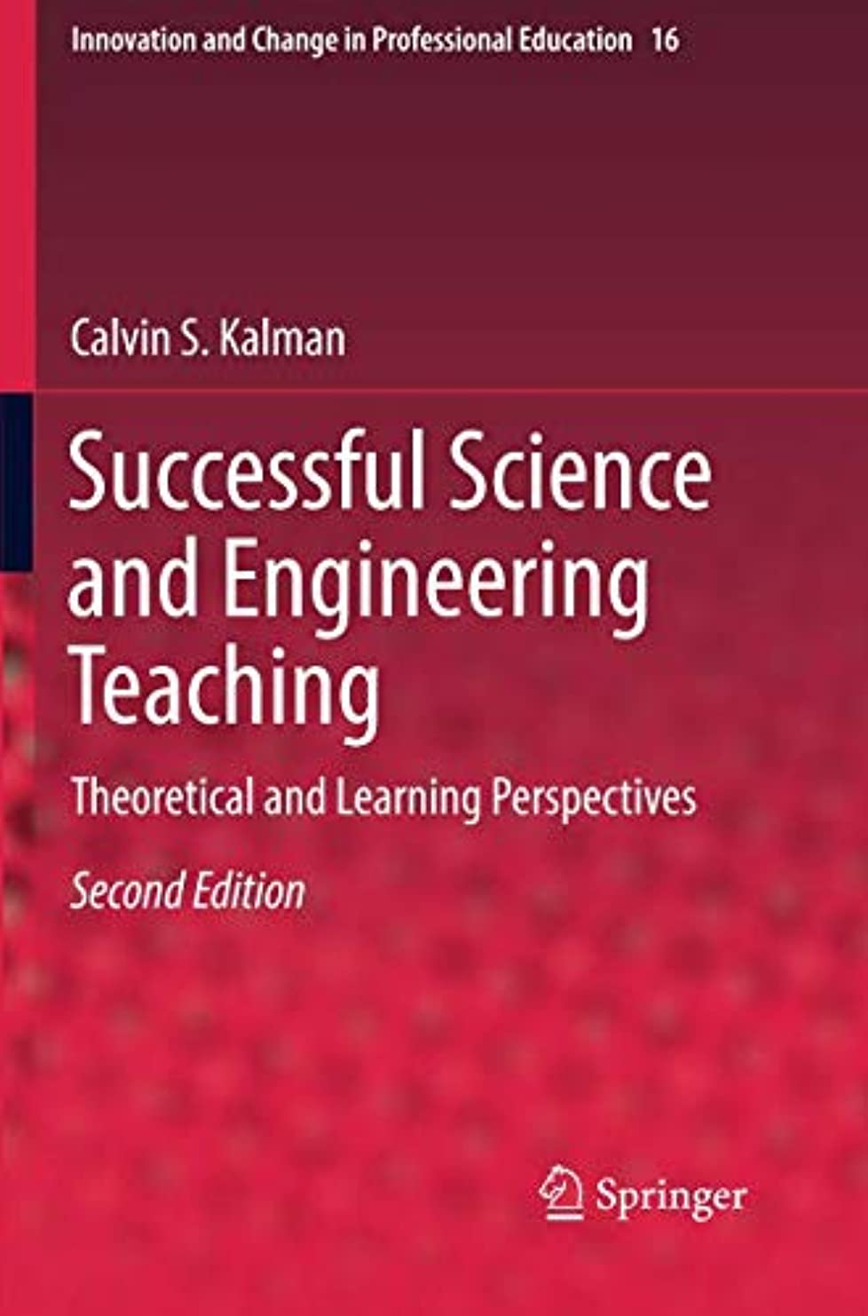 排泄するストラトフォードオンエイボン成人期Successful Science and Engineering Teaching: Theoretical and Learning Perspectives (Innovation and Change in Professional Education)
