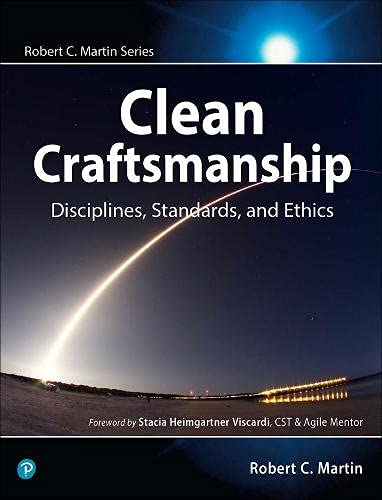 Clean Craftsmanship: Disciplines, Standards, and Ethics Front Cover