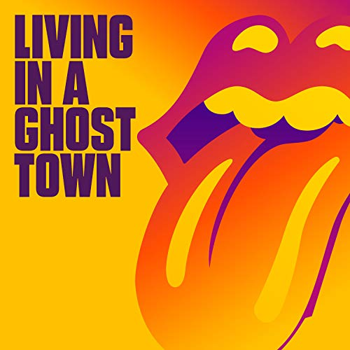 Living In A Ghost Town [Analog] - The Rolling Stones