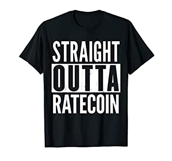 RATECOIN Straight Outta Funny T-Shirt