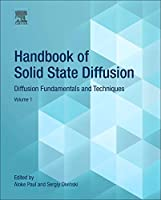 Handbook of Solid State Diffusion: Volume 1: Diffusion Fundamentals and Techniques