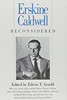 Erskine Caldwell Reconsidered (Southern Quarterly Series)