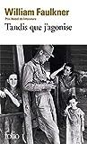 Tandis que j'agonise - Gallimard - 16/01/1973