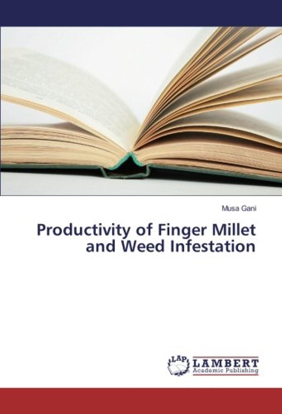 抽出卑しい熟達Productivity of Finger Millet and Weed Infestation