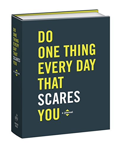 Do One Thing Every Day That Scares You: A Journal (Do One Thing Every Day Journals)
