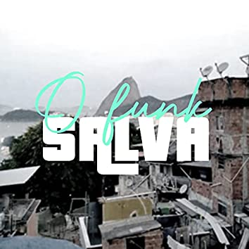 """Set """"O Funk Salva"""""""