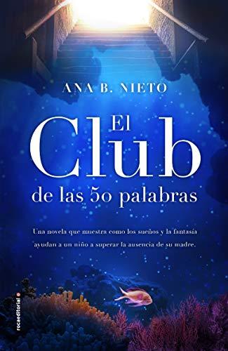El club de las cincuenta palabras (Novela)