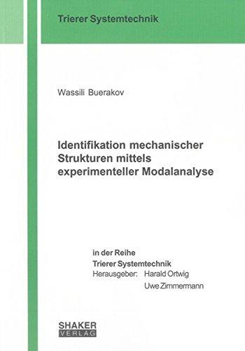Identifikation mechanischer Strukturen mittels experimenteller Modalanalyse (Trierer Systemtechnik)
