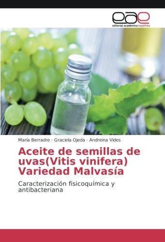 Berradre, M: Aceite de semillas de uvas(Vitis vinifera) Vari