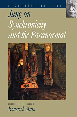 Jung on Synchronicity and the Paranormal (Encountering Jung Book 1)