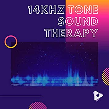 14kHz Tone Sound Therapy