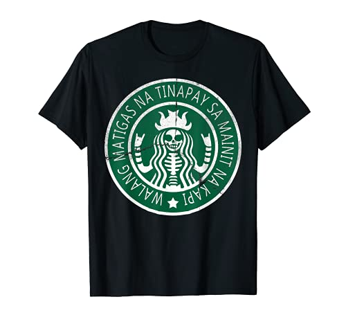 Filipino Shirt Philippines Tshirt Funny Coffee Lovers Gift